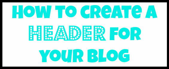 Create a Header for Blog